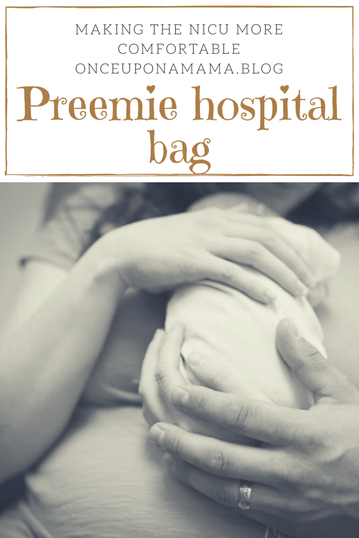 Preemie hospital bag
